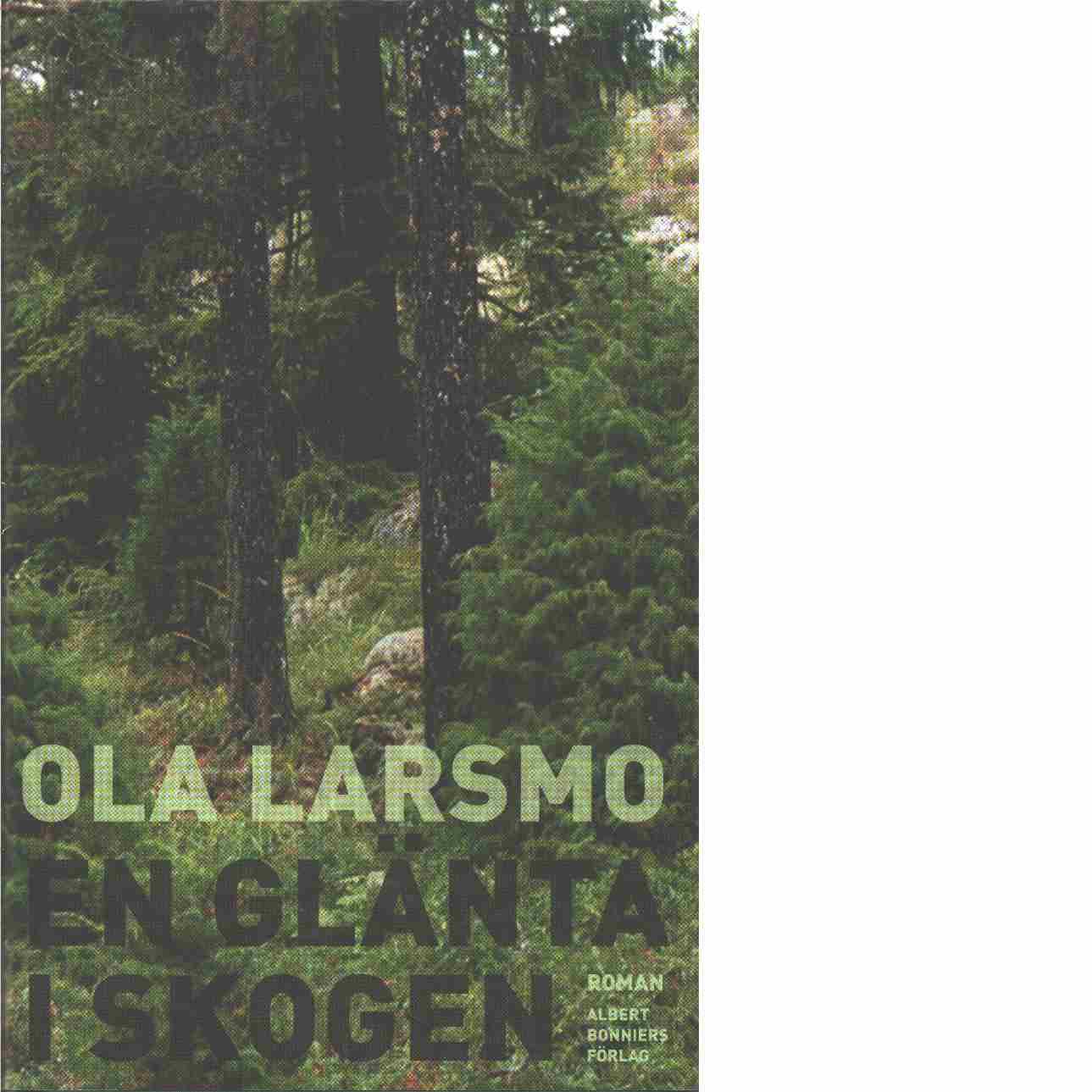 En glänta i skogen - Larsmo, Ola