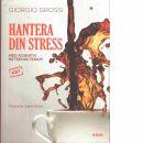 Hantera din stress med kognitiv beteendeterapi - Grossi, Giorgio