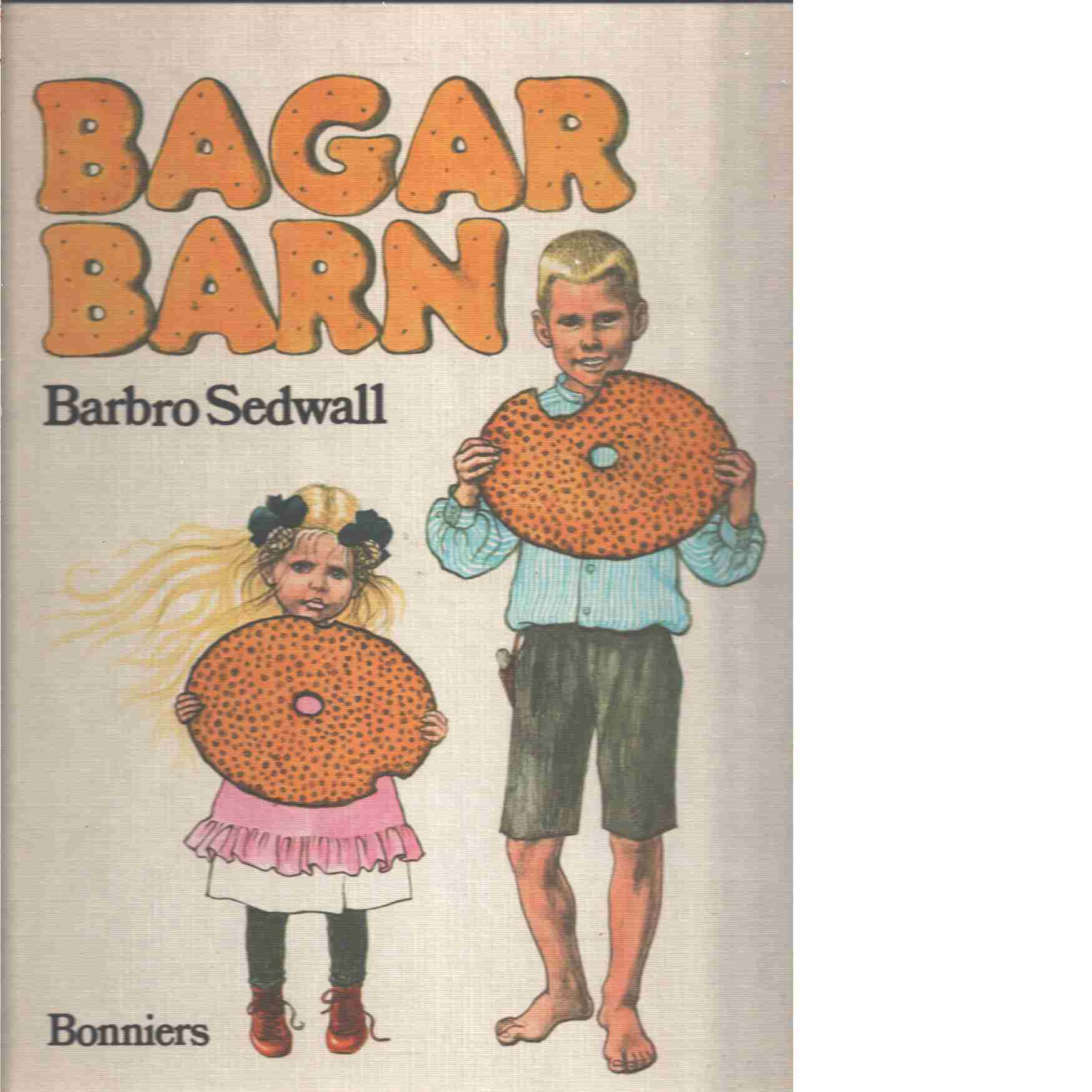 Bagarbarn - Sedwall, Barbro