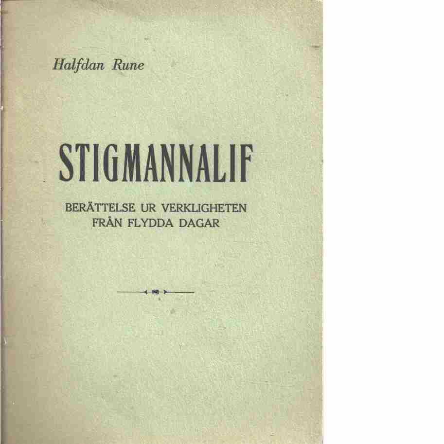 Stigmannalif - Halfdan, Rune (Segersteen, Anders Gustaf)
