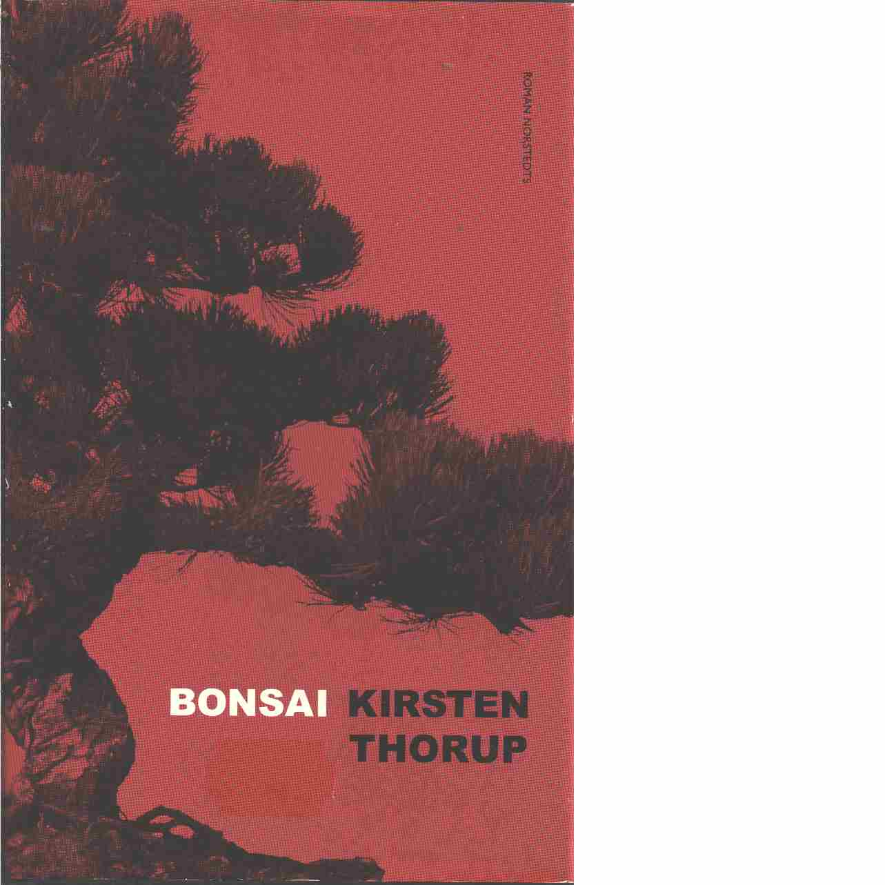 Bonsai  - Thorup, Kirsten