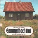 Gammalt och fint : en bok om gamla hus - Nilson, Siv och Nilson, Key L.