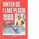 Vinter OS i Lake Placid 1980 : en bildkrönika  - Red. Byström, Bobby