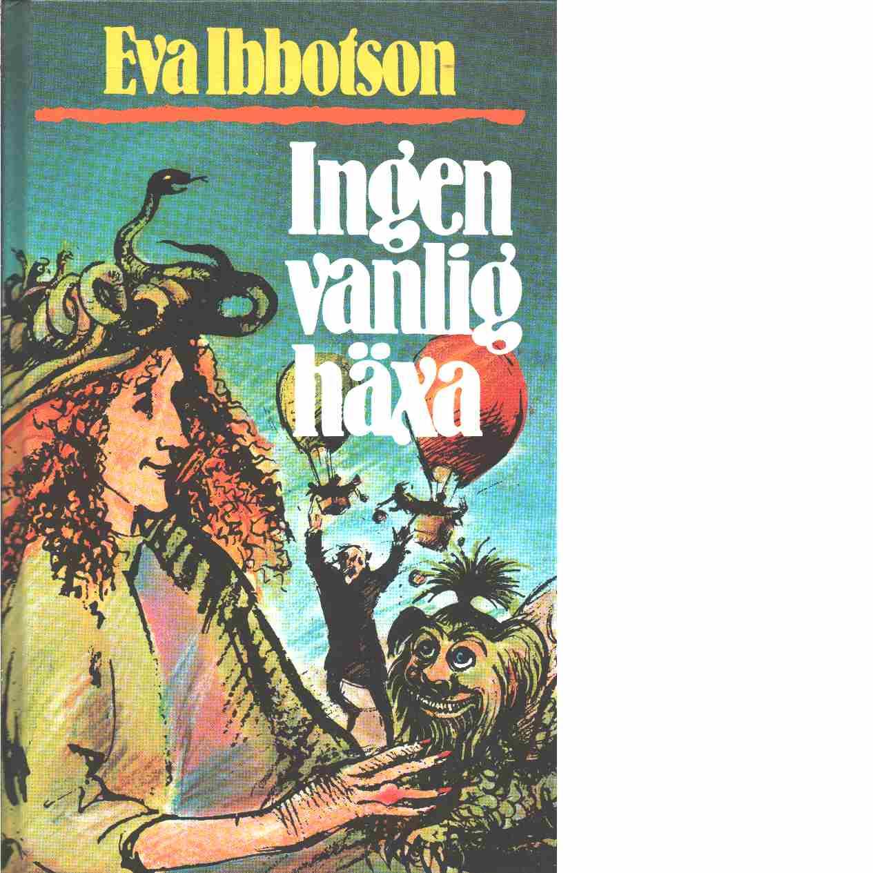 Ingen vanlig häxa  - Ibbotson, Eva