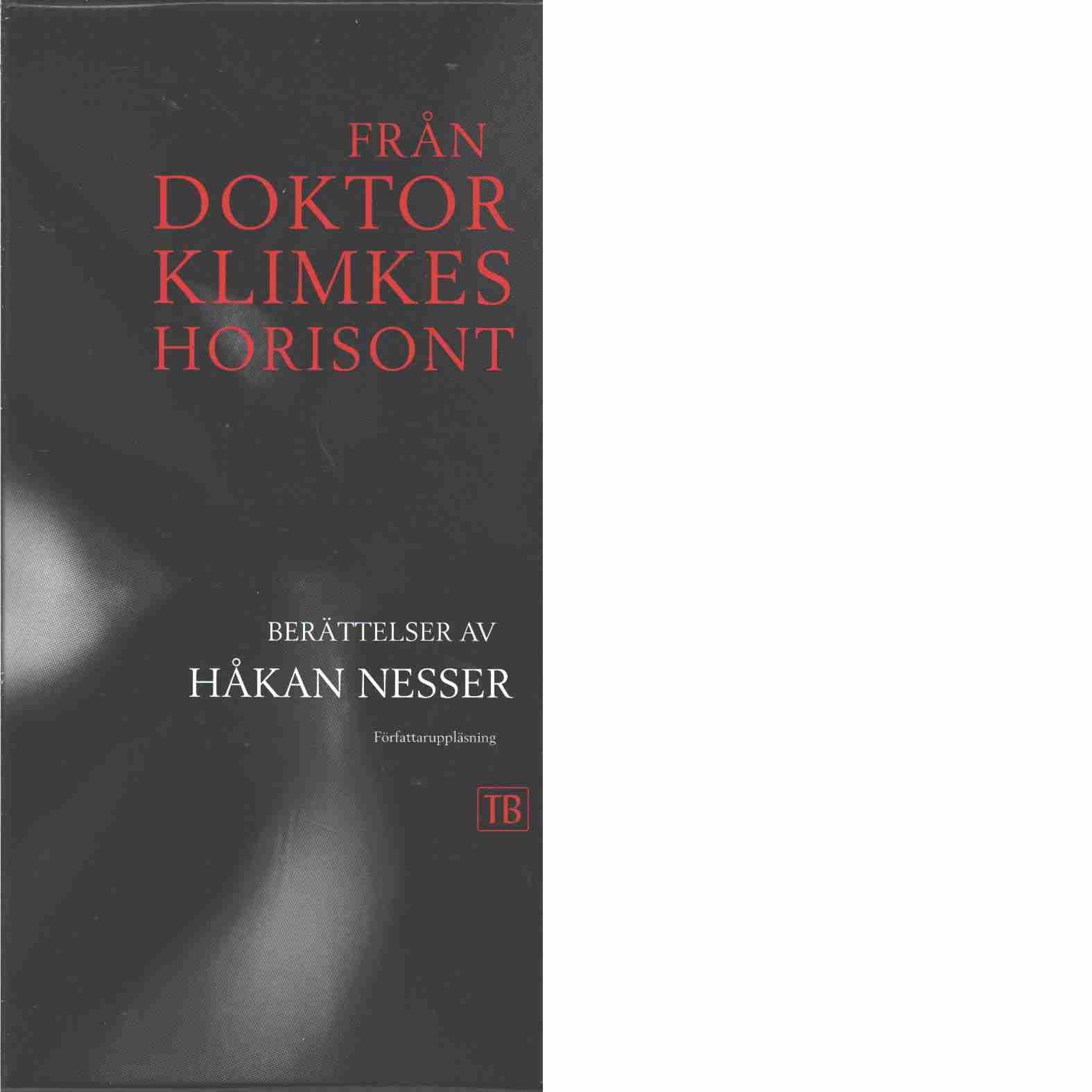 Från doktor Klimkes horisont - Nesser, Håkan