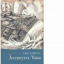 Äventyret Vasa - Widding, Lars