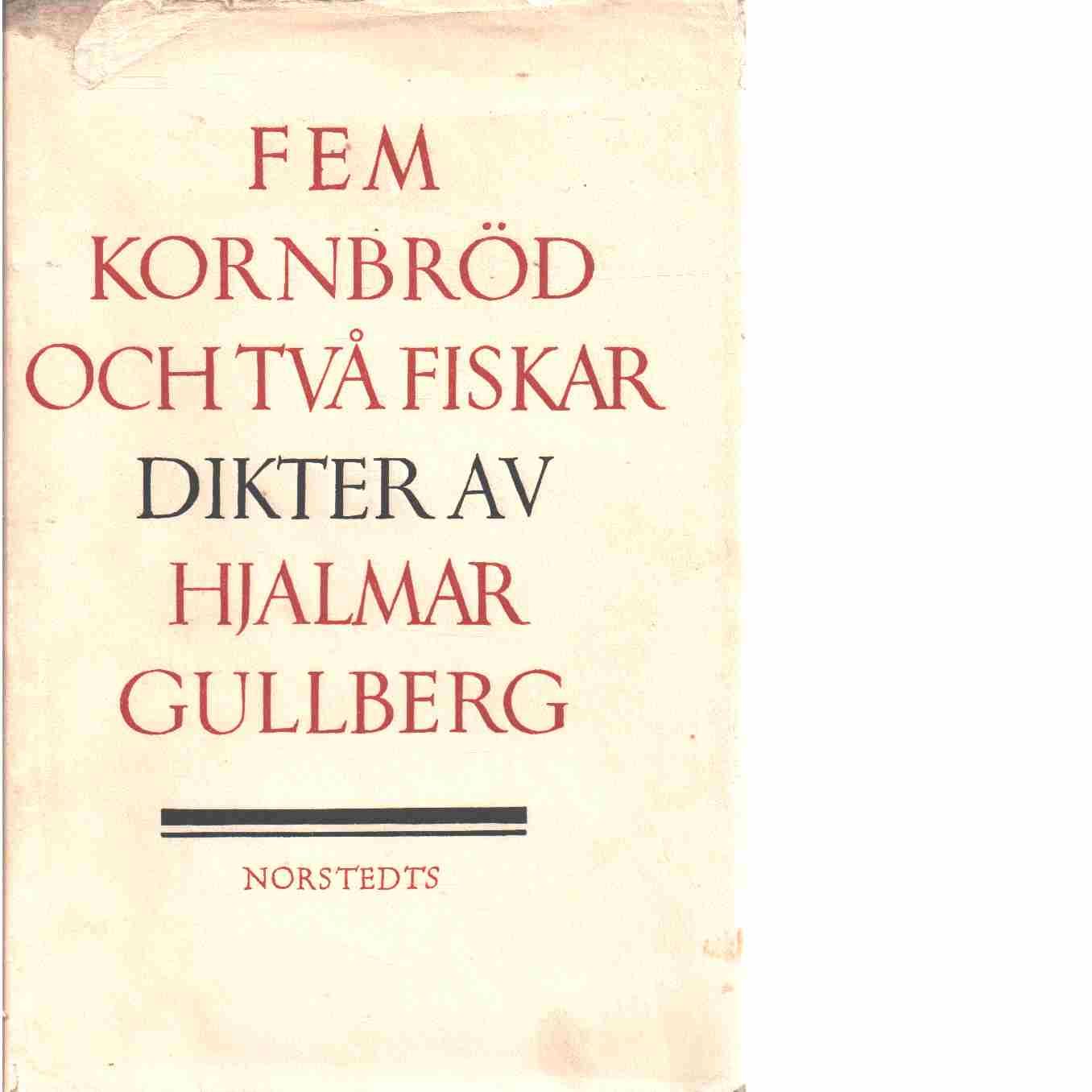 Fem kornbröd och två fiskar - Gullberg, Hjalmar