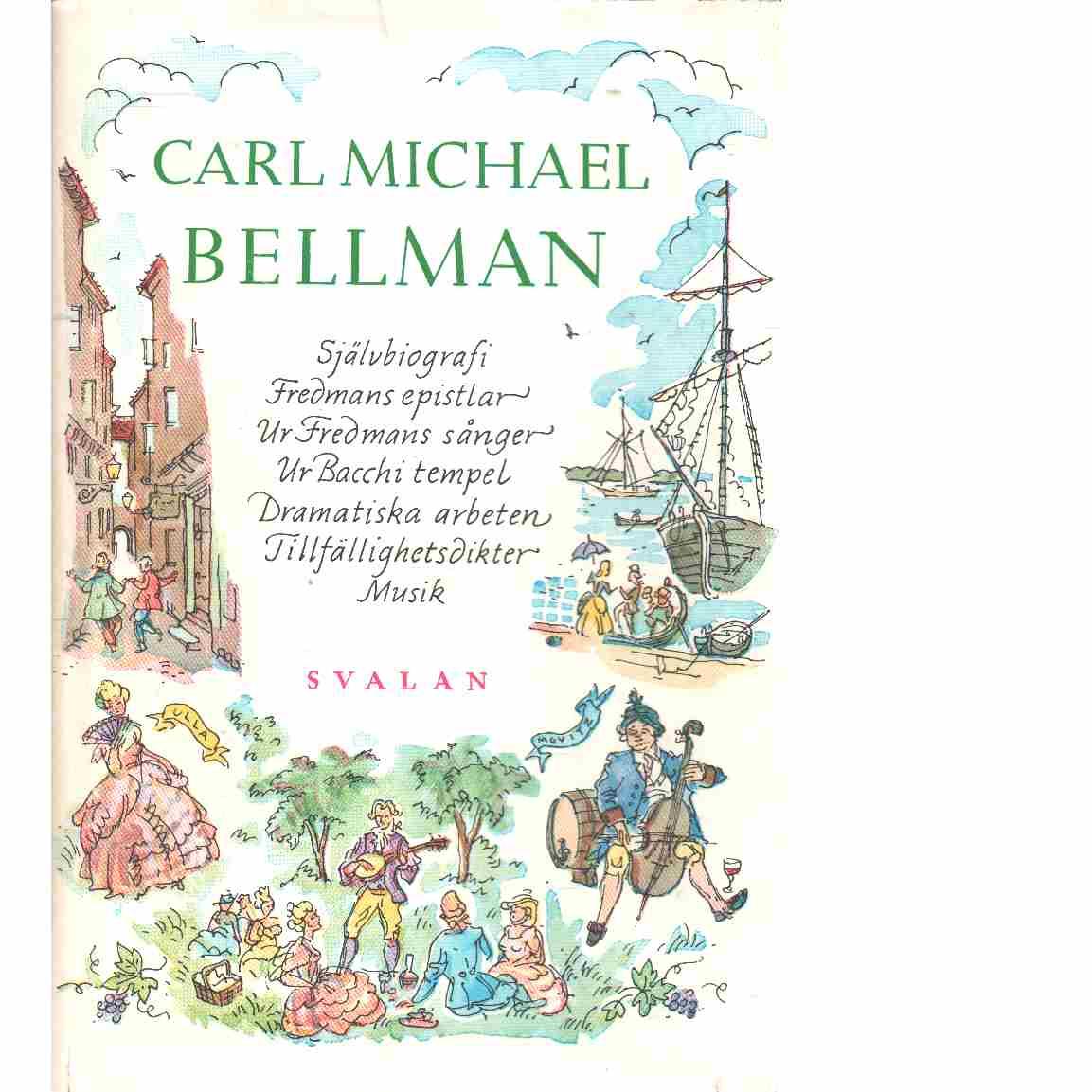 Levernesbeskrivning : Fredmans epistlar - Bellman, Carl Michael