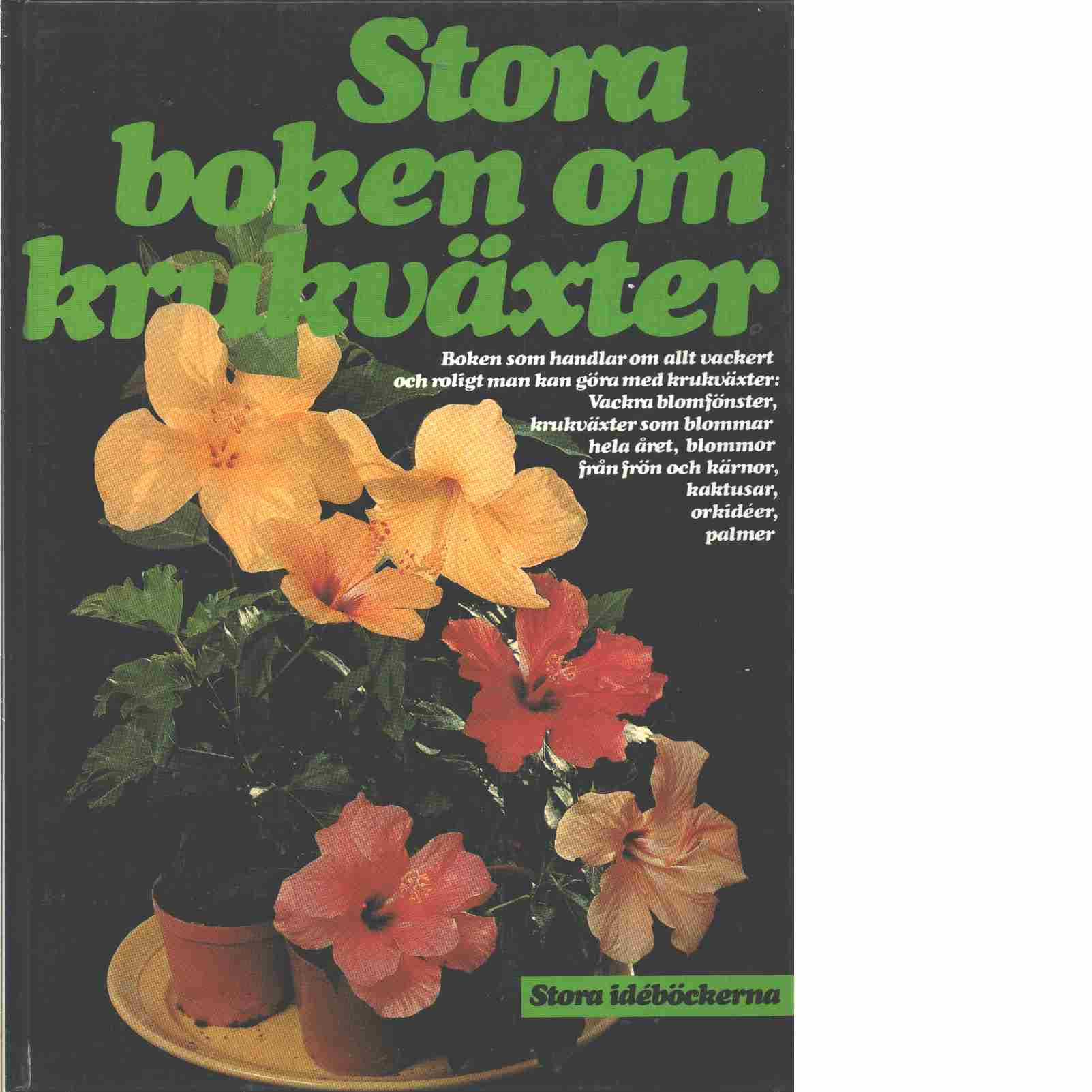 Stora boken om krukväxter - Red. Furusjö, Maja-Lisa