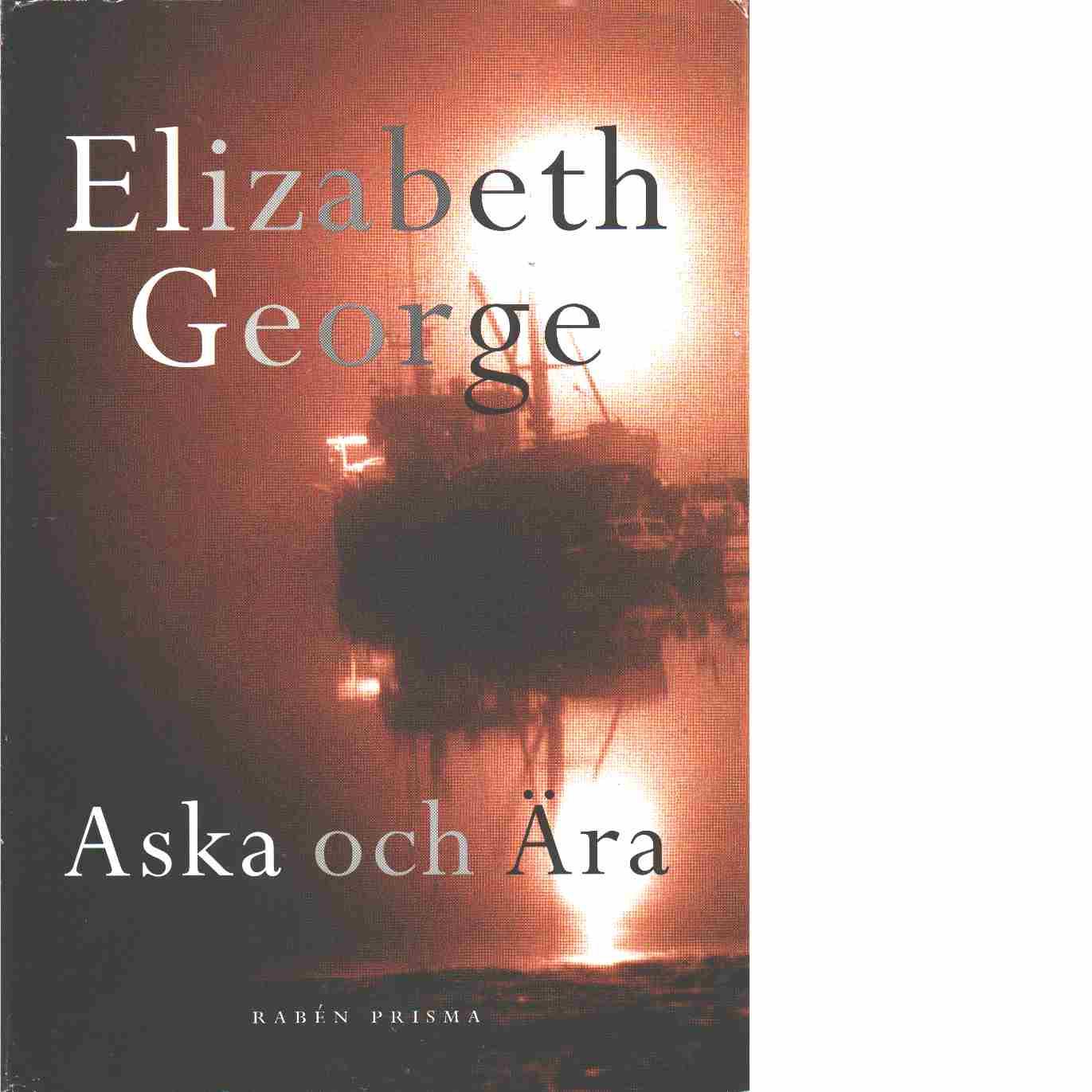 Aska och ära - George, Elizabeth