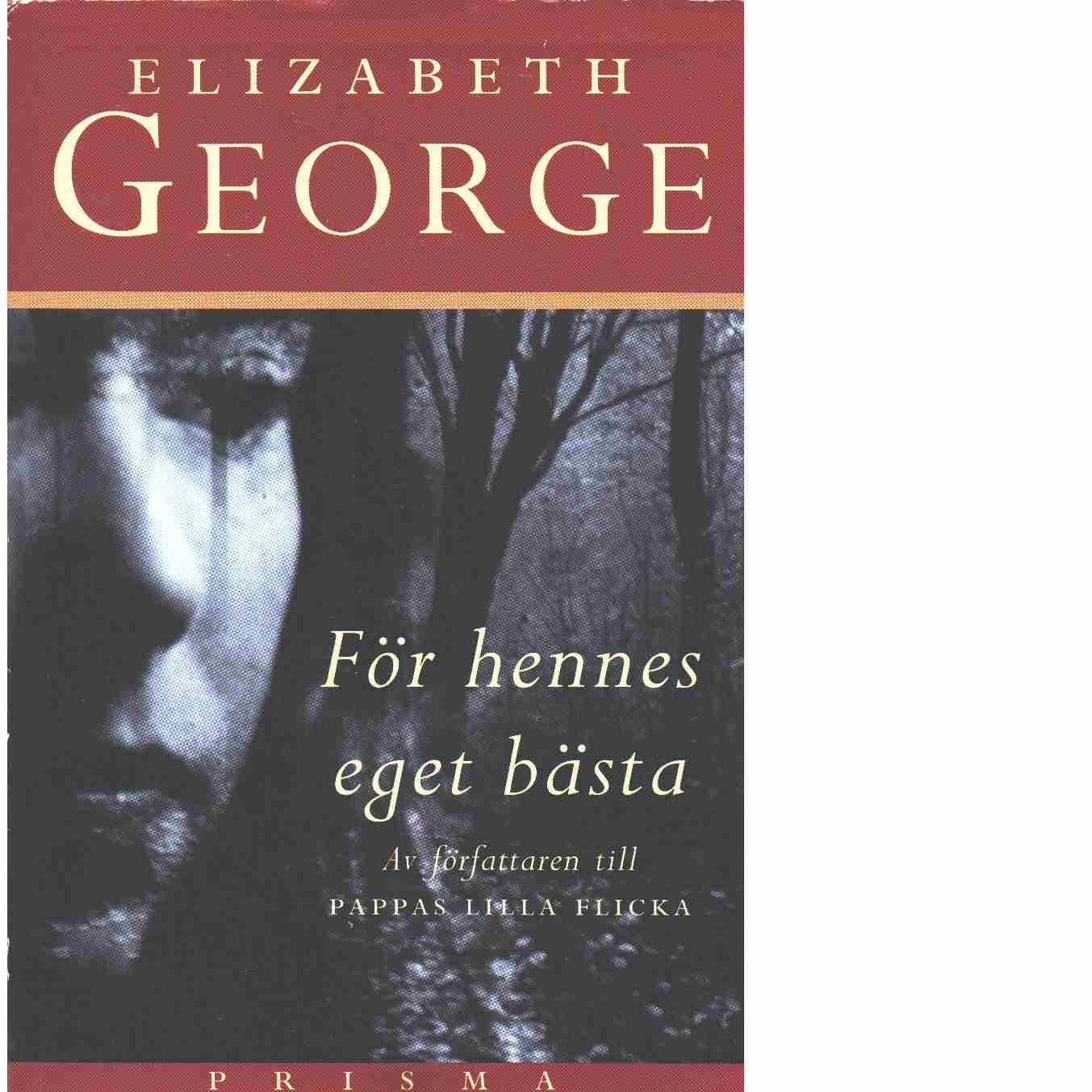 För hennes eget bästa - George, Elizabeth