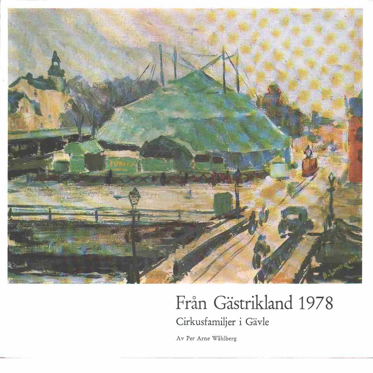 Från Gästrikland 1978 - Gästriklands kulturhistoriska förening