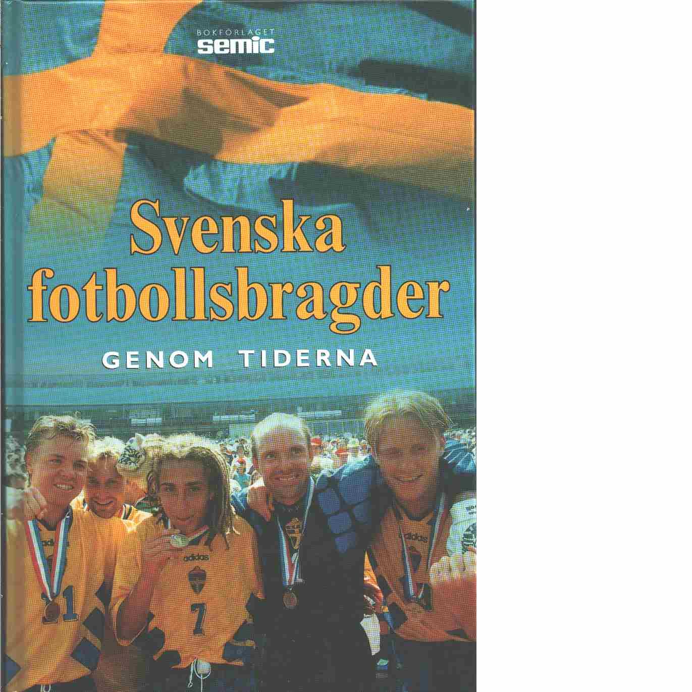 Svenska fotbollsbragder genom tiderna - Red.