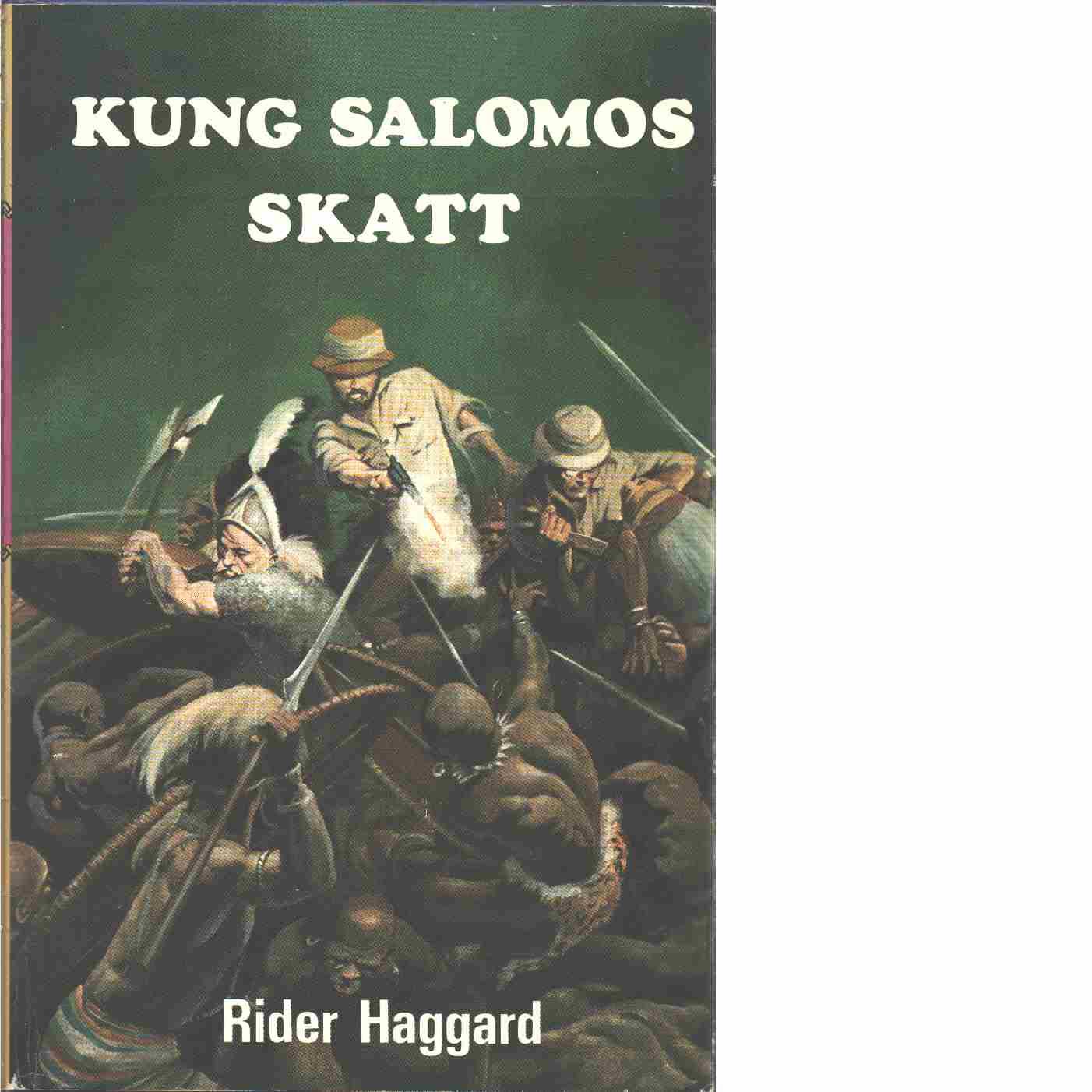 Kung Salomos skatt - Haggard, H. Rider