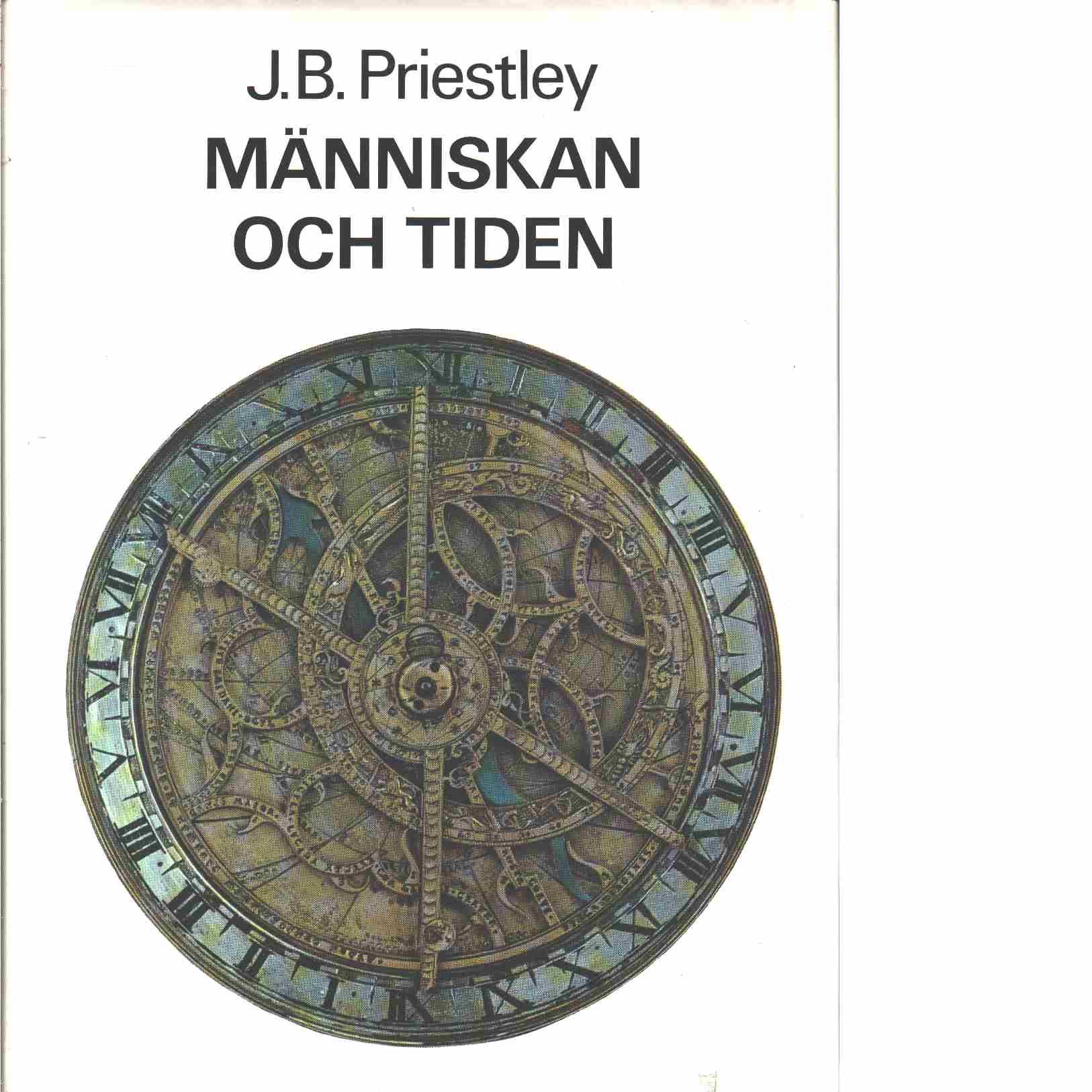 Människan och tiden - Priestley, John Boynton