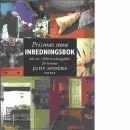 Prismas stora inredningsbok : mer än 1000 inredningsidéer för hemmet - Spours, Judy