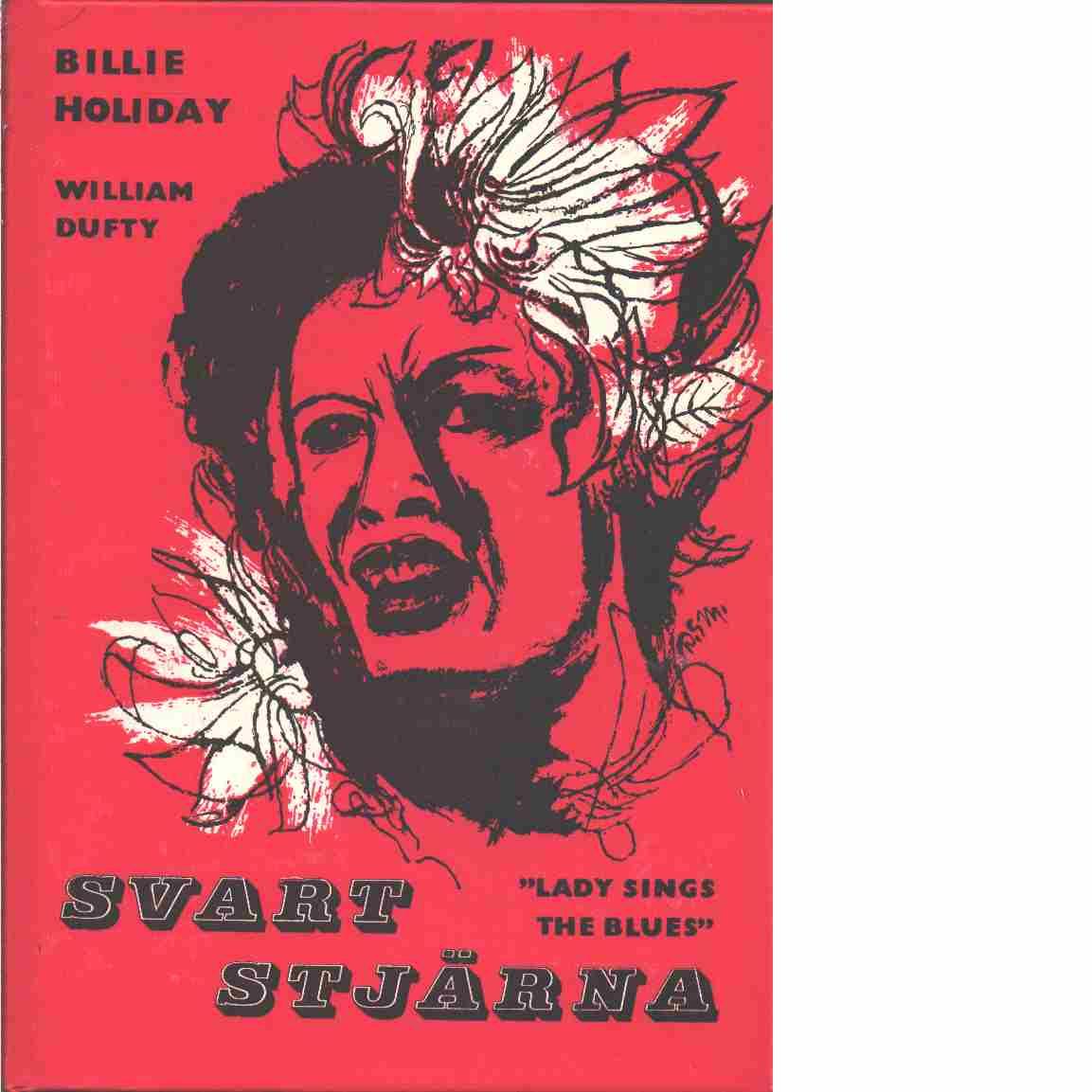 Svart stjärna - Holiday, Billie och Dufty, William