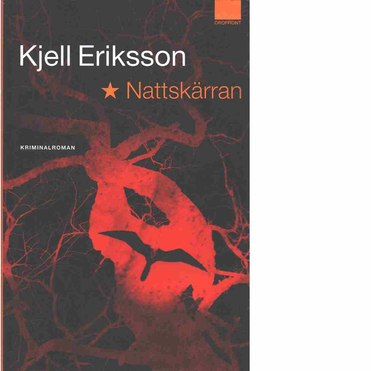 Nattskärran - Eriksson, Kjell