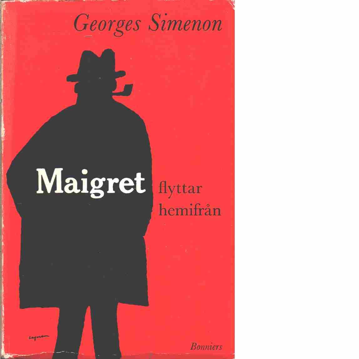 Maigret flyttar hemifrån - Simenon, Georges