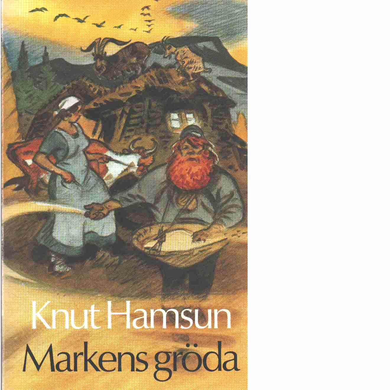Markens gröda - Hamsun, Knut