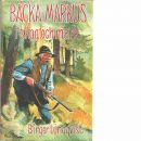Bäcka-Markus i skog och mark - Lundqvist, Birger
