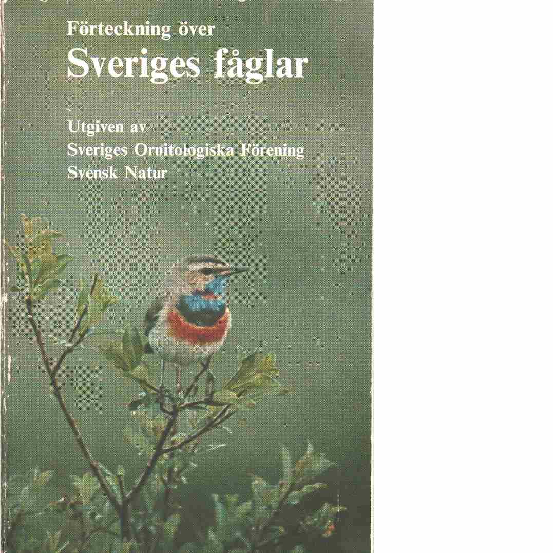 Förteckning över Sveriges fåglar : with an English key - Red. Sveriges ornitologiska förening