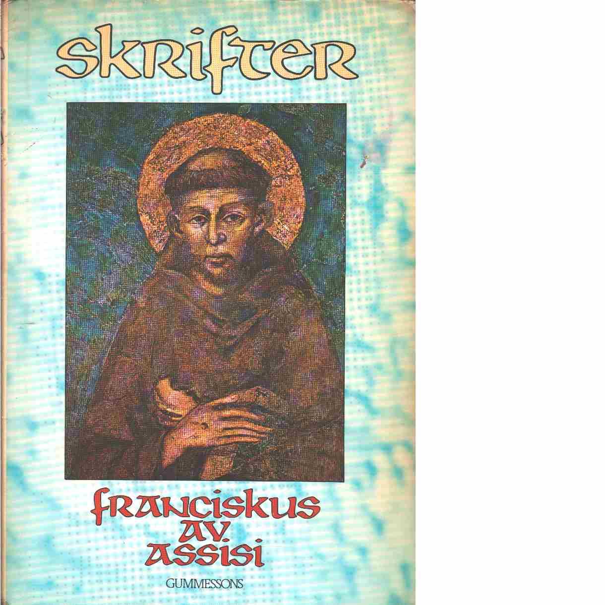 Skrifter - Franciscus av Assisi
