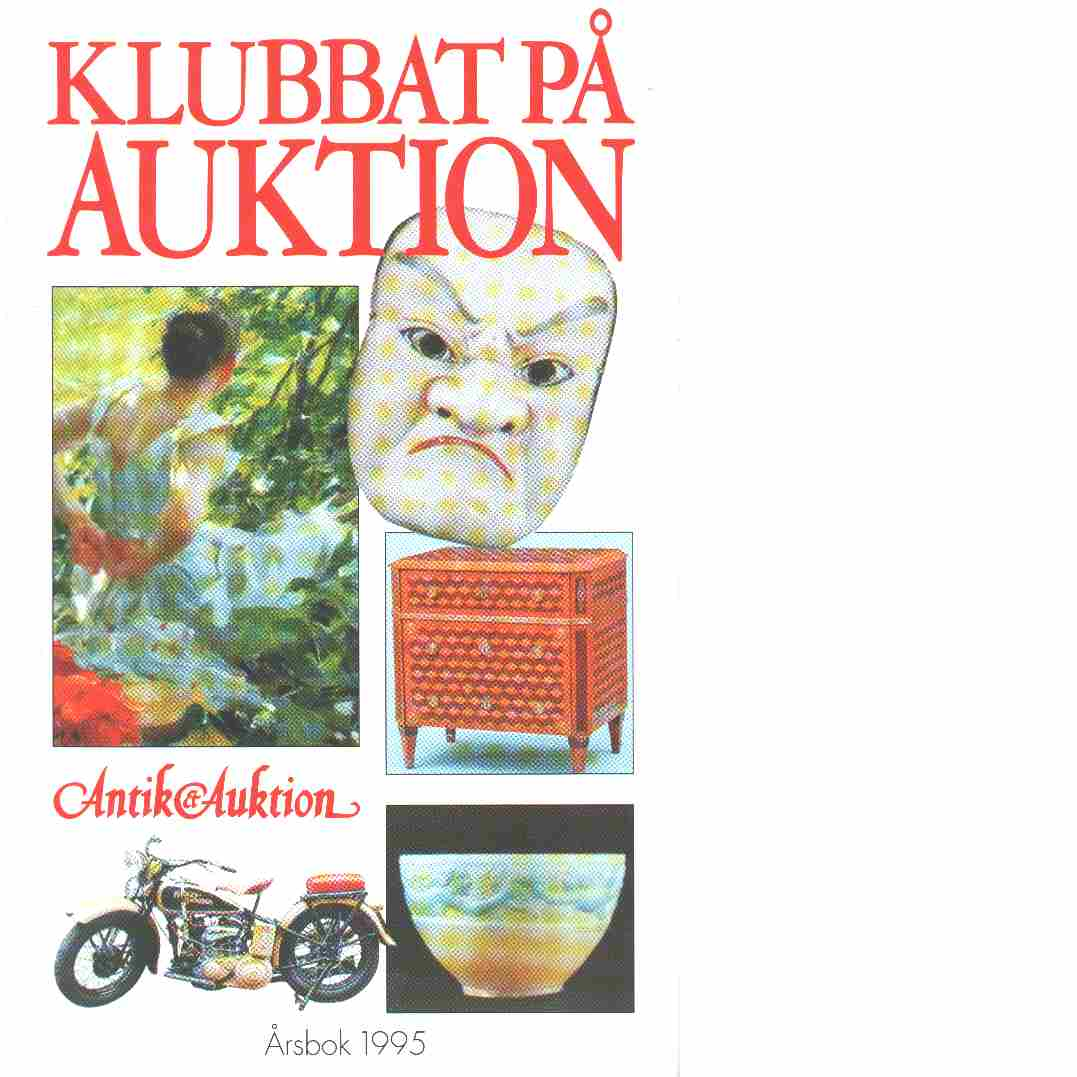 Klubbat på auktion : årsbok 1995 - Red.