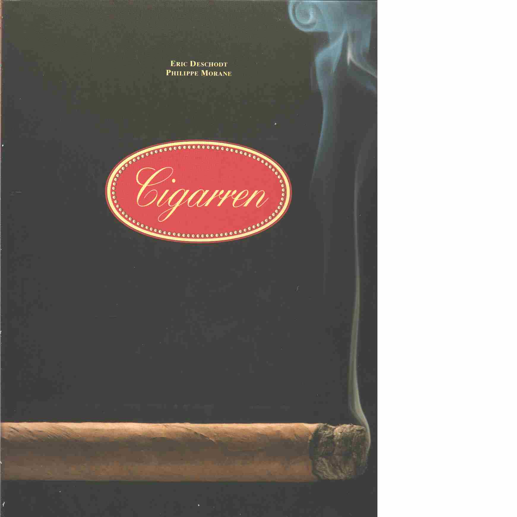 Cigarren - Deschodt, Eric