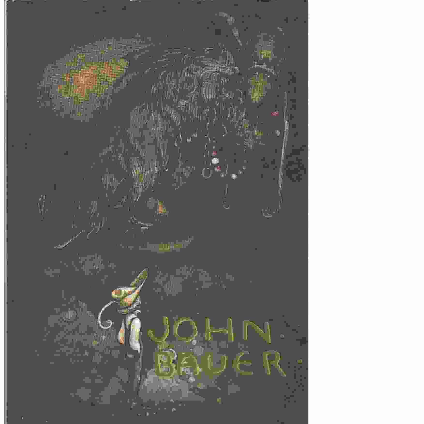 John Bauer : en konstnär och hans sagovärld - Red. Bjurström, Per