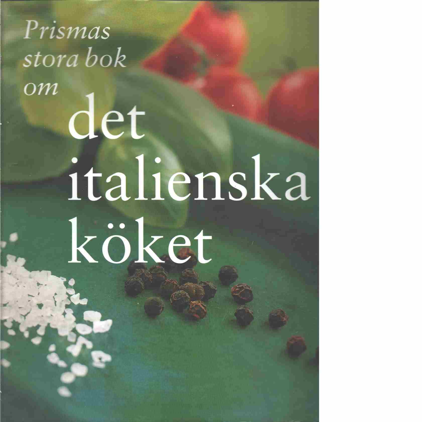 Prismas stora bok om det italienska köket - Red.