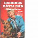 Barbros bästa råd till hundägare  - Börjesson, Barbro