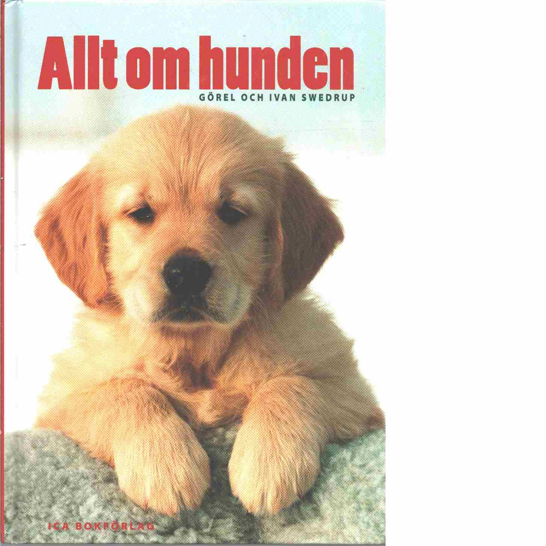 Allt om hunden - Swedrup, Ivan och Swedrup Görel