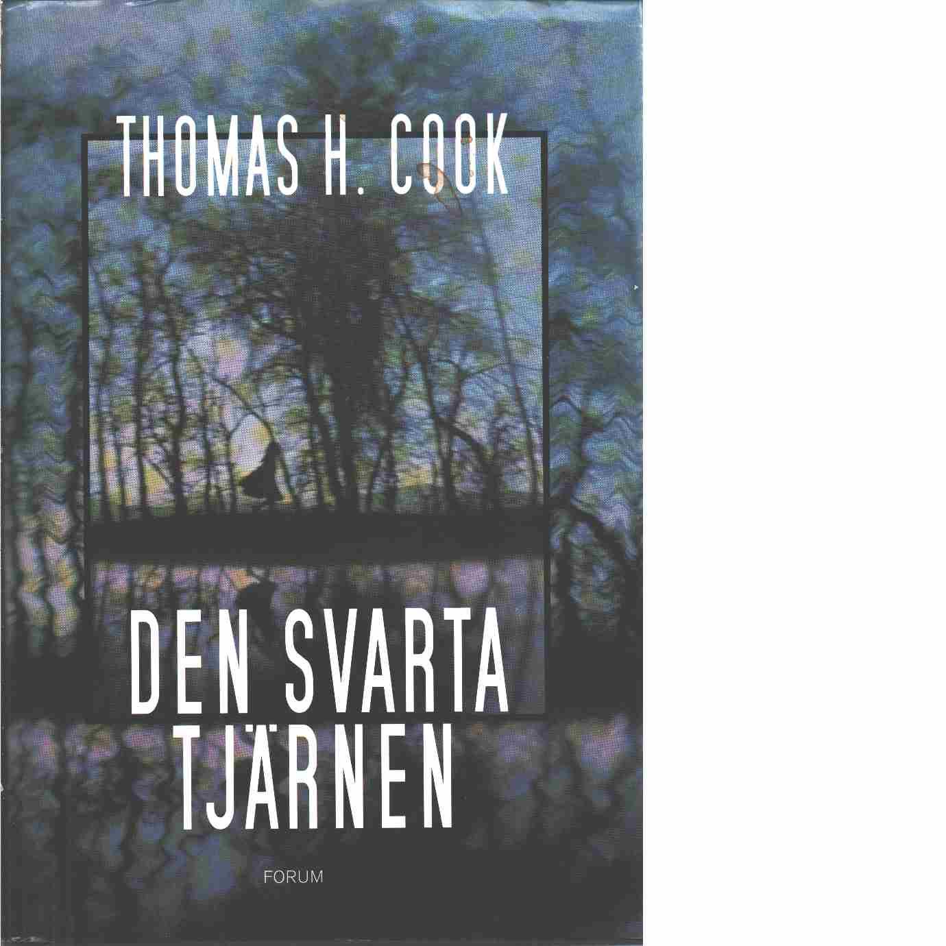 Den svarta tjärnen - Cook, Thomas H.