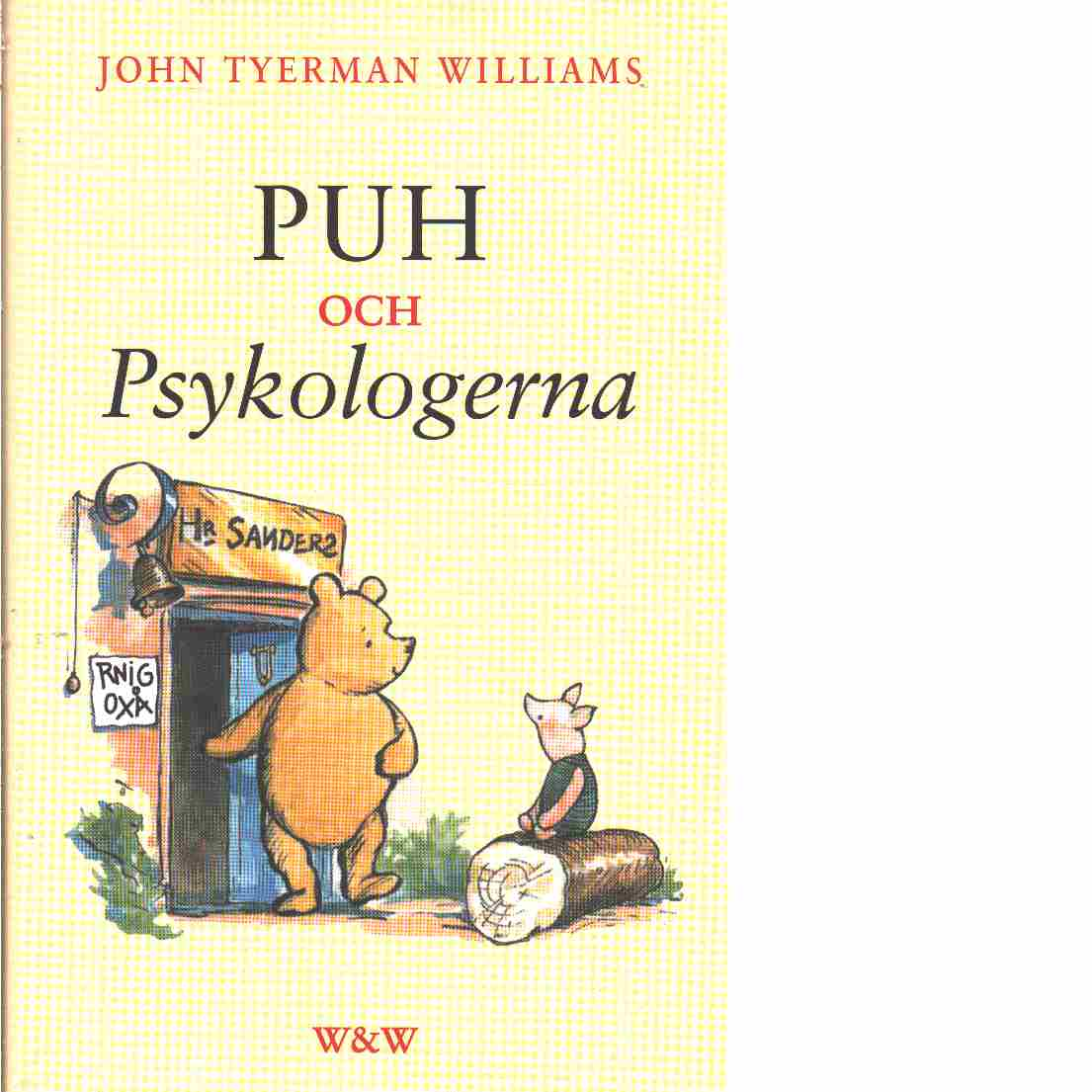 Puh och psykologerna - Williams, John Tyerman