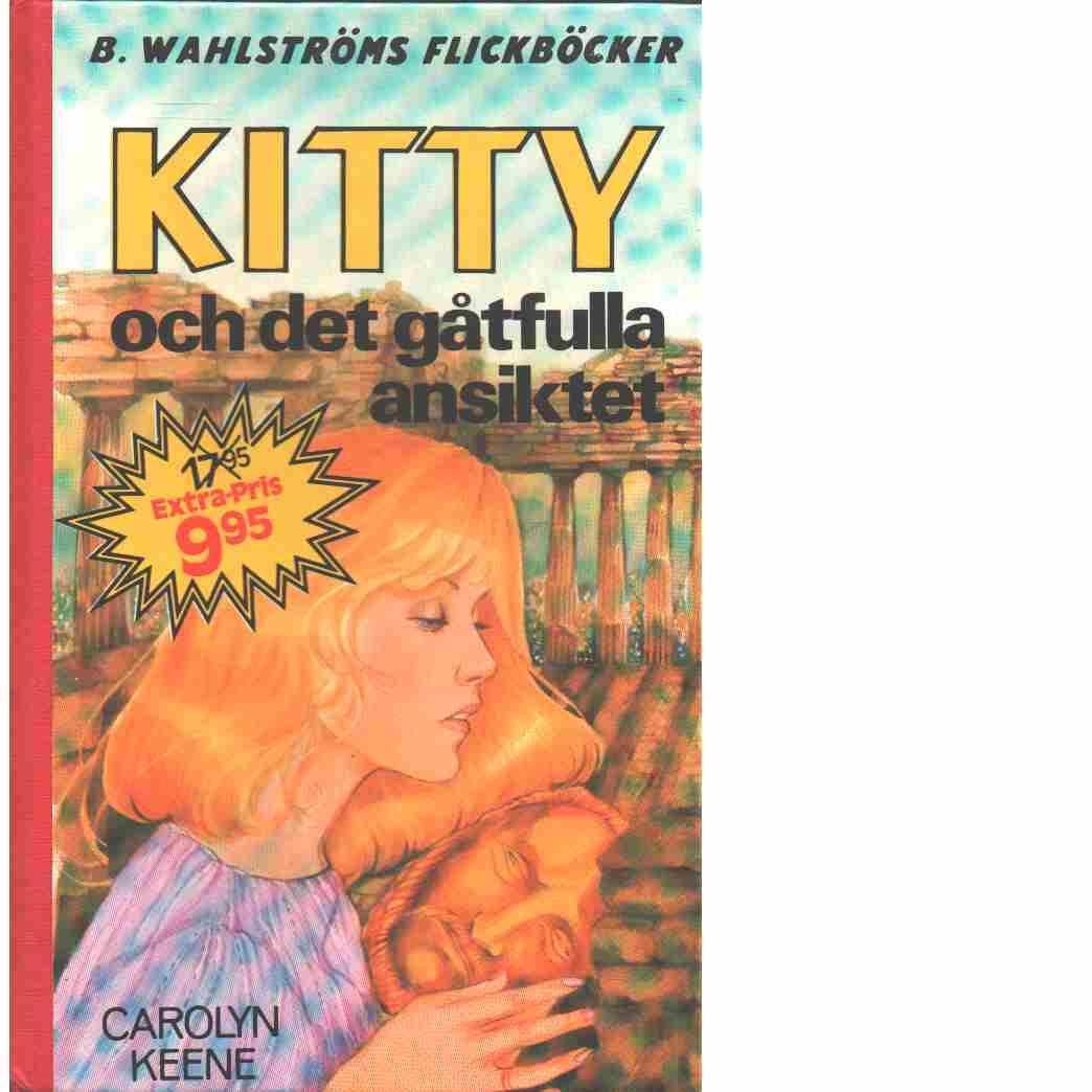 Kitty och det gåtfulla ansiktet - Keene, Carolyn