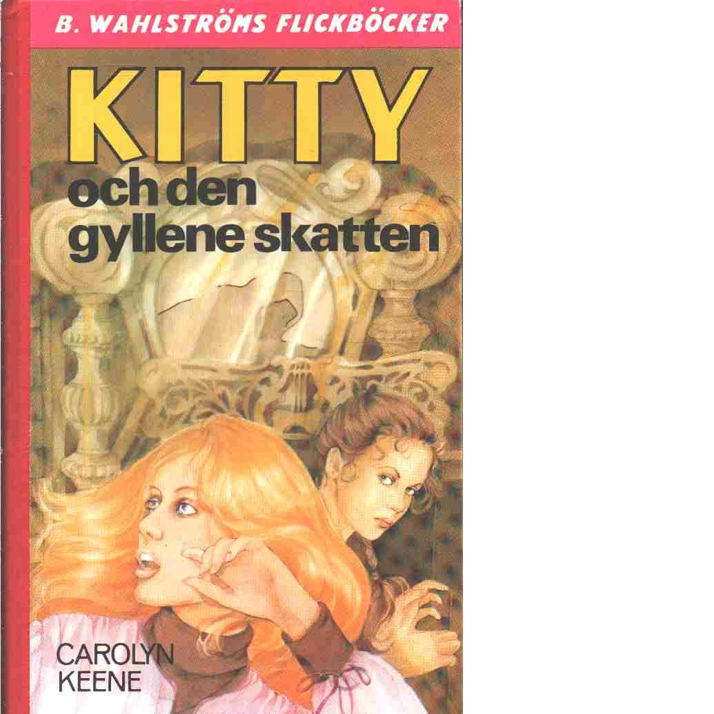 Kitty och den gyllene skatten - Keene, Carolyn