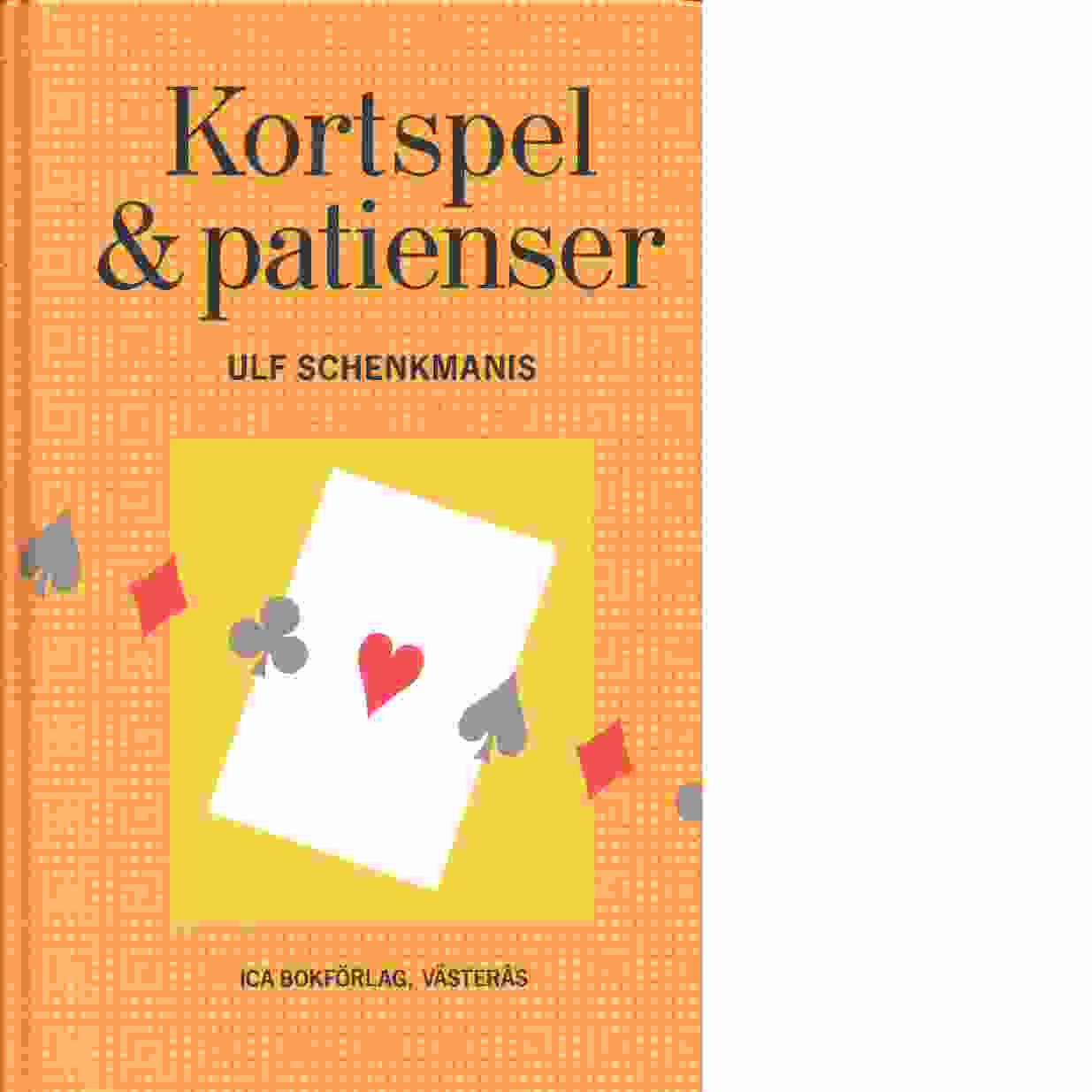 Kortspel & patienser - Schenkmanis, Ulf