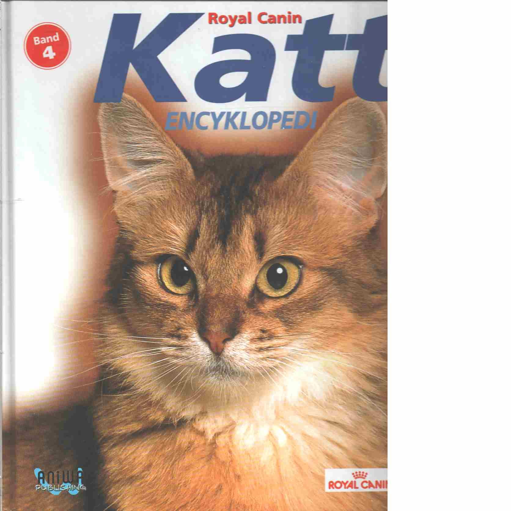 Katt encyklopedi : Bok 4 - Red. Royal Canin
