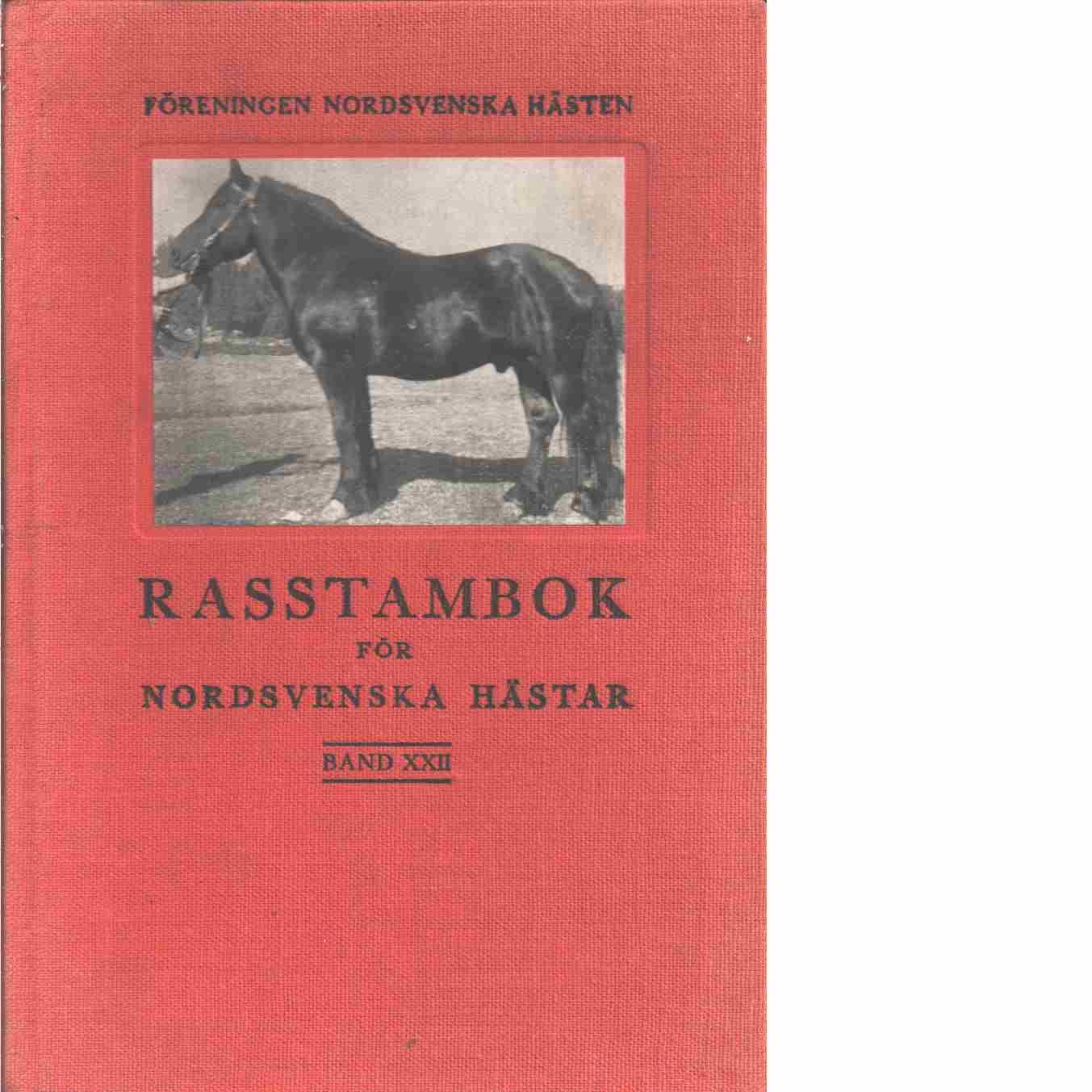 Rasstambok för nordsvenska hästar.  Band XXII - Red. Föreningen Nordsvenska hästen