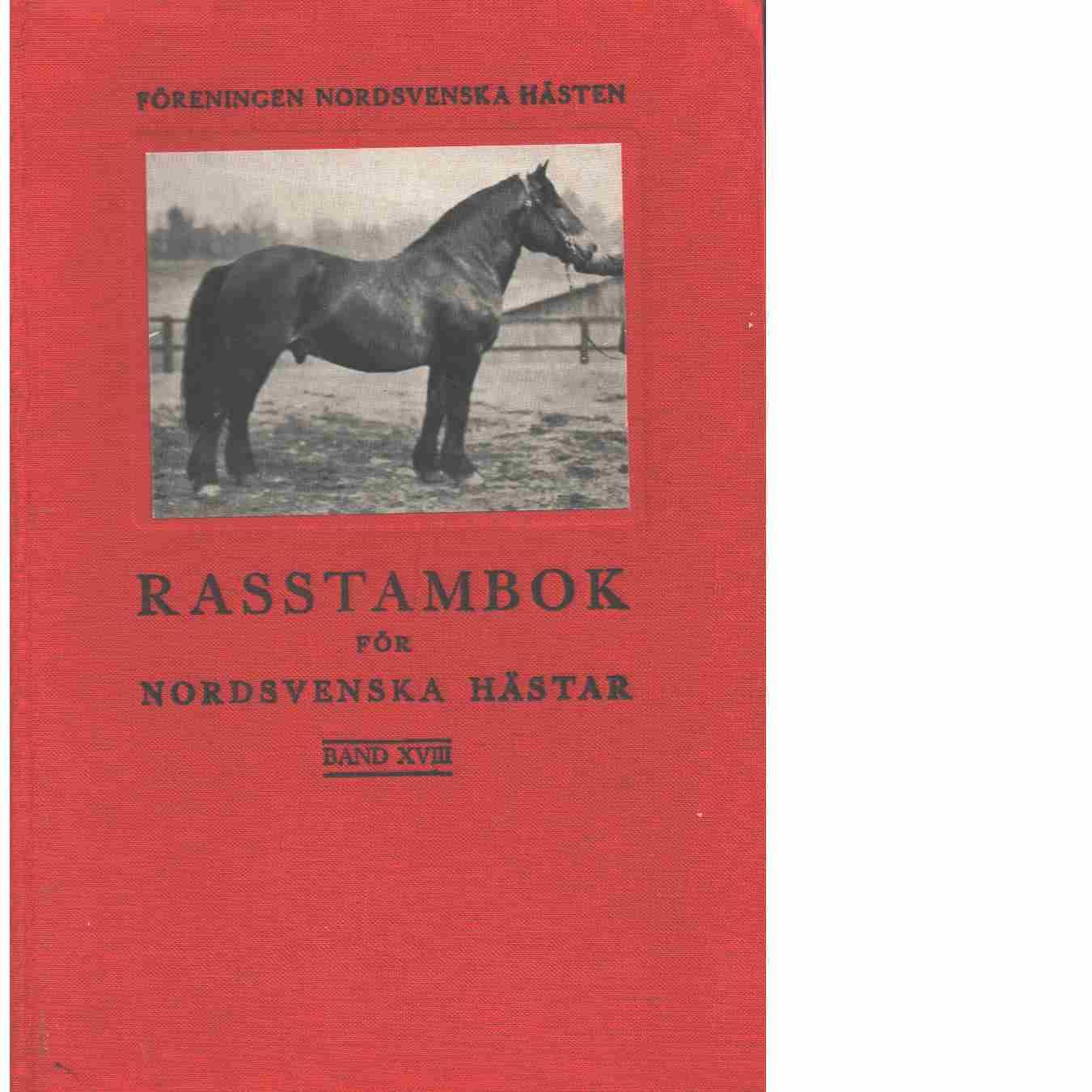 Rasstambok för nordsvenska hästar.  Band XVIII - Red. Föreningen Nordsvenska hästen
