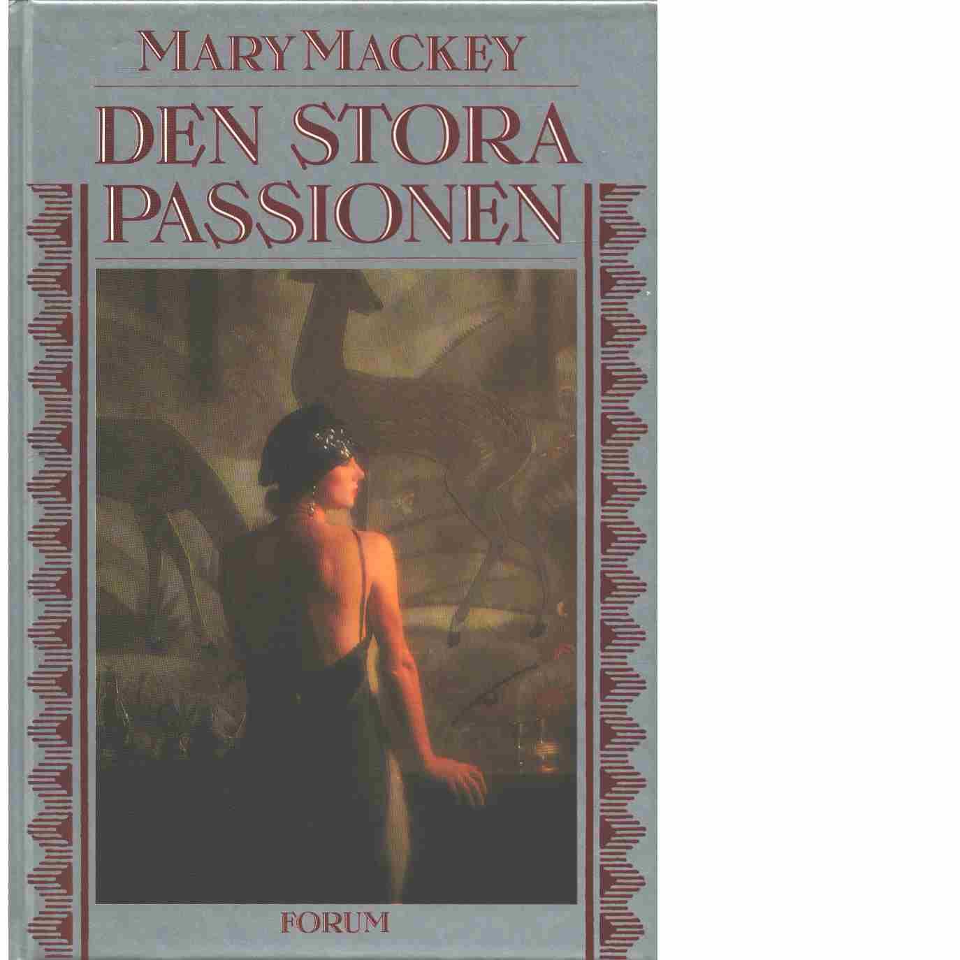 Den stora passionen - Mackey, Mary
