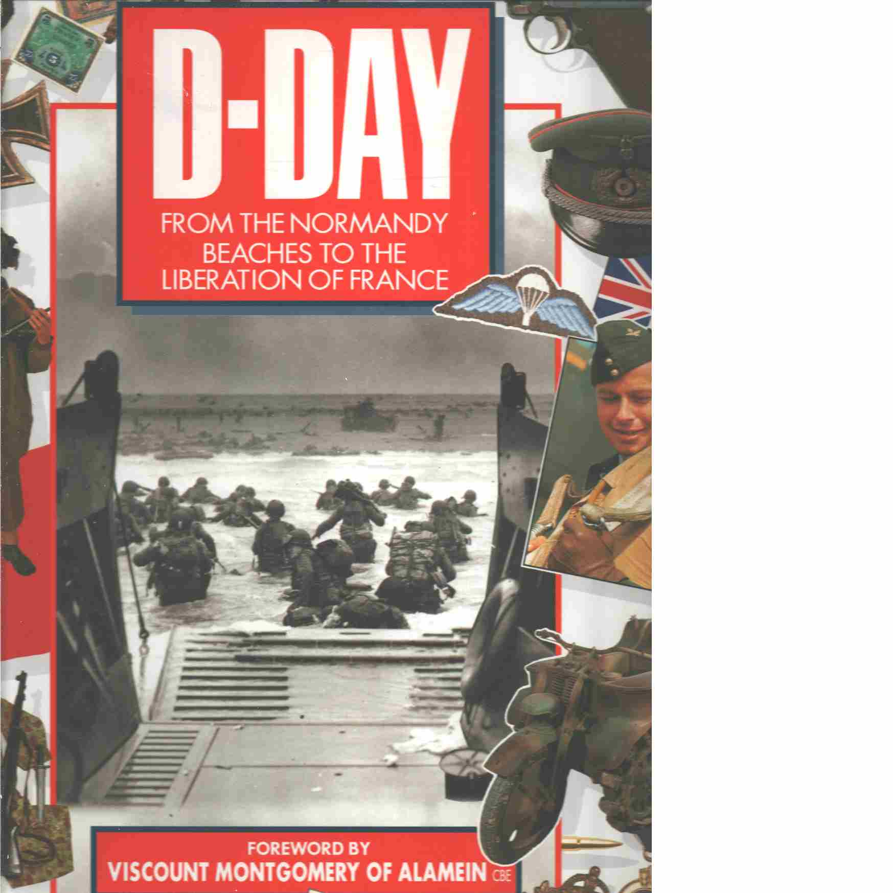 D-Day : from the Normandy beaches to the liberation of France -  Badsey, Stephen