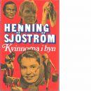 Kvinnorna i byn - Sjöström, Henning och Sjöström, Ernst