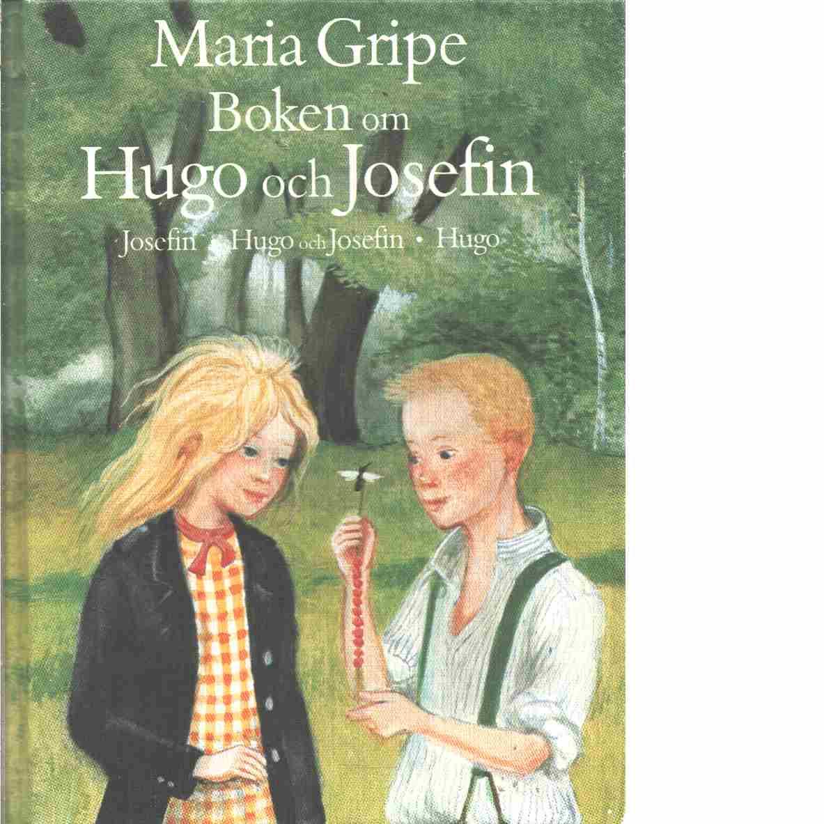 Boken om Hugo och Josefin - Gripe, Maria