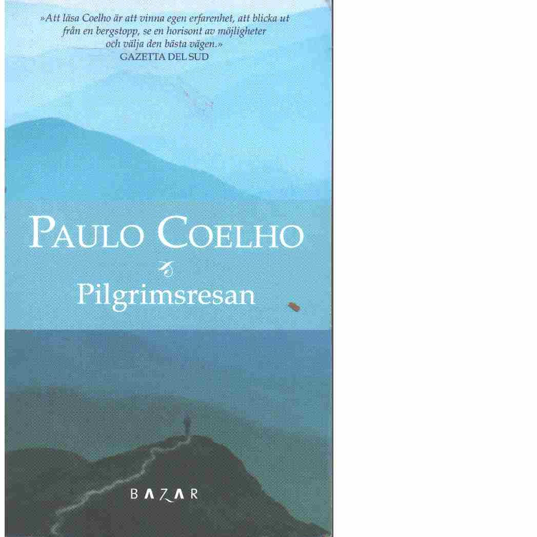 Pilgrimsresan - Coelho, Paulo