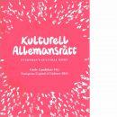 Kulturell allemansrätt - Everyman's Cultural Right : Gävle Candidate City : European Capital of Culture 2014  - Red. Åström, Kenneth