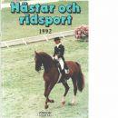 Hästar och ridsport : en årsbok från Natur och kultur. 1992 - Olsson, Eva