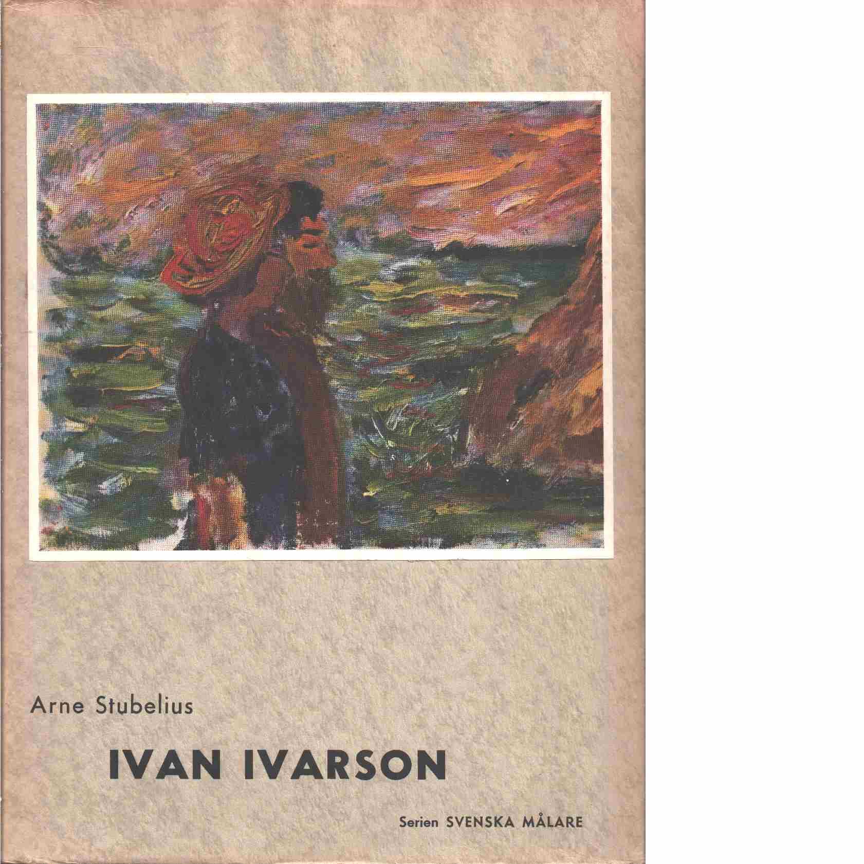 Ivan Ivarson - Stubelius, Arne