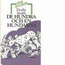 De hundra och en hundarna : historien om de många dalmatinerna - Smith, Dodie